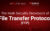 The Main Security Drawback of File Transfer Protocol (FTP)